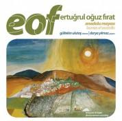 Gültekin Ulutaş, Darya Yılmaz: EOF: Anadolu Mayası - CD