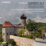 Malaysian Philharmonic Orchestra, Claus Peter Flor: Dvořák: Symphony No.9, 'From the New World' - SACD