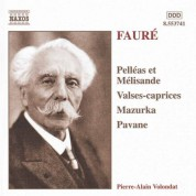 Faure: Pelleas Et Melisande / Valses-Caprices - CD