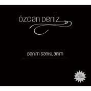 Özcan Deniz: Benim Şarkılarım - CD