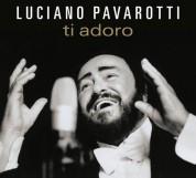 Luciano Pavarotti - Ti Adoro - CD