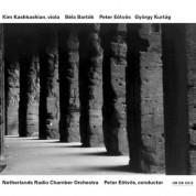 Kim Kashkashian, Netherlands Radio Chamber Orchestra, Peter Eötvös: Bela Bartok / Peter Eötvös / György Kurtag - CD