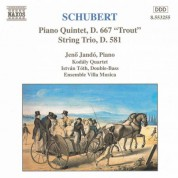 Schubert: Piano Quintet, D. 667 / String Trio, D. 581 - CD