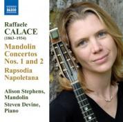 Alison Stephens: Calace: Mandolin Concertos Nos. 1 and 2 / Rhapsodia Napoletana - CD