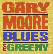 Gary Moore: Blues For Greeny - CD