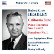 Dmitry Yablonsky: Headley: California Suite / Piano Concertos Nos. 1 and 2 / Symphony No. 1 - CD