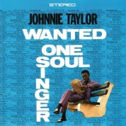 Johnnie Taylor: Wanted One Soul Singer - Plak