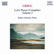 Grieg: Lyric Pieces, Opp. 12, 38,  54, 57, 62, 65, 68 and 71 - CD