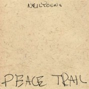 Neil Young: Peace Trail - Plak