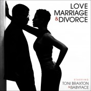 Toni Braxton, Babyface: Love, Marriage, Divorce - CD