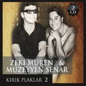 Müzeyyen Senar, Zeki Müren: Kırık Plaklar 2 - CD