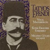 Kudsi Erguner Ensemble, Melihat Gülses: Tatyos Efendi: Vocal Masterpieces - CD