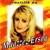 Muazzez Ersoy: Sensizlik Bu - CD