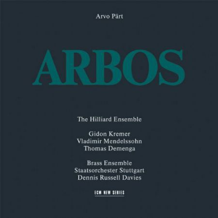 Brass Ensemble Staatsorchester Stuttgart, The Hilliard Ensemble: Arvo Part: Arbos - CD