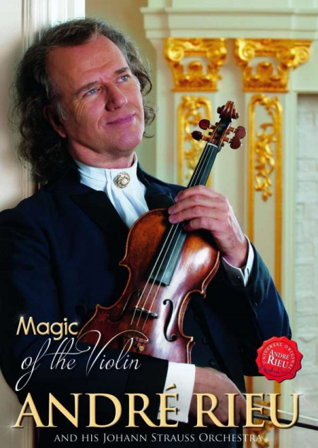 André Rieu: Magic Of The Violin - DVD