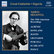 Andrés Segovia: Segovia, Andres: 1944 American Recordings (The) - CD