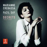 Marianne Crebassa, Fazıl Say: Secrets (French Songs) - CD
