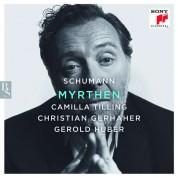 Camilla Tilling, Christian Gerhaher, Gerold Huber: Schumann: Myrthen Op. 25 - CD
