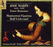 Montserrat Figueras: Jose Marin: Tonos Humanos - CD