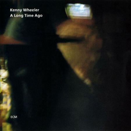 Kenny Wheeler: A Long Time Ago - CD