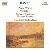 Ravel: Piano Works, Vol.  1 - CD