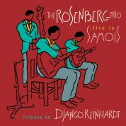 The Rosenberg Trio: Live in Samois, Tribute to Django Reinhardt - CD