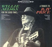 Willie Nelson: For The Good Times: A Tribute To Ray Price - CD