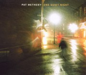 Pat Metheny: One Quiet Night - CD