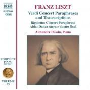 Alexandre Dossin: Liszt: Verdi Paraphrases and Transcriptions - CD