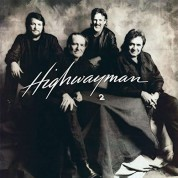 Johnny Cash, Willie Nelson, Waylon Jennings, Kris Kristofferson: Highwayman 2 - Plak