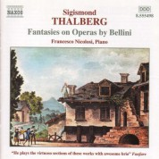 Thalberg: Fantasies On Operas by Bellini - CD