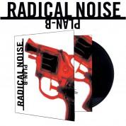 Radical Noise: Plan-B (Siyah Plak) - Plak