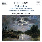 Francois-Joel Thiollier: Debussy: Clair de lune and Other Piano Favorites - CD