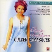Gülden Karaböcek: Klasikleri 2 - CD