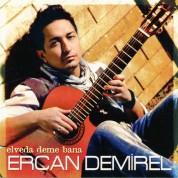 Ercan Demirel: Elveda Deme Bana - CD
