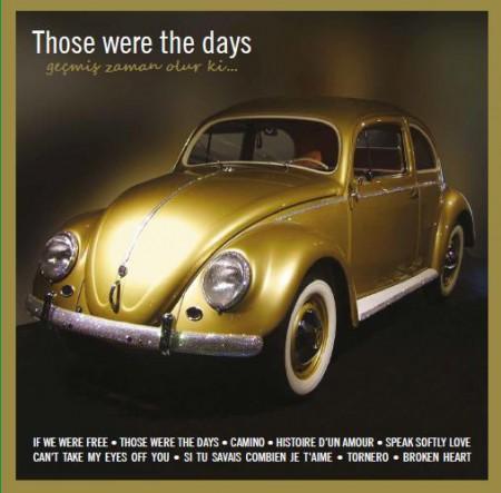Çeşitli Sanatçılar: Those Were The Days / Geçmiş Zaman Olur ki - Plak