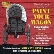 Çeşitli Sanatçılar: Loewe, F.: Paint Your Wagon (Original Broadway Cast) (1951) / Weill, K.: Love Life (1955) - CD