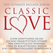Çeşitli Sanatçılar: Classic Love / The Ultimate Ballads Album - CD