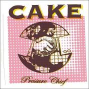 Cake: Pressure Chief - CD