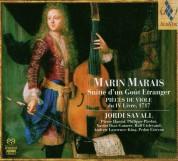 Jordi Savall: Marin Marais - Suitte d'un Goüt Etranger & Pieces de Viole du IV Livre, 1717 - SACD