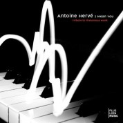 Antoine Herve: I Mean You (Tribute To Thelonious Monk) - CD