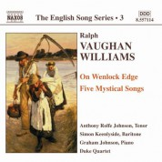 Vaughan Williams: On Wenlock Edge / Five Mystical Songs (English Song, Vol. 3) - CD
