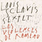 Louis Sclavis Sextet: Les Violences de Rameau - CD