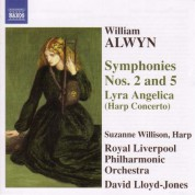 Alwyn: Symphonies Nos. 2 and 5 / Harp Concerto,