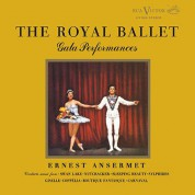 Ernest Ansermet, Royal Opera House Orchestra at Covent Garden: The Royal Ballet - Gala Performances - Plak