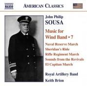 Royal Artillery Band: Sousa, J.P.: Music for Wind Band, Vol. 7 - CD