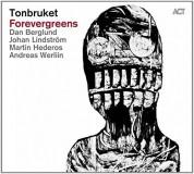 Tonbruket: Forevergreens - CD
