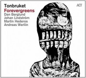 Tonbruket: Forevergreens - CD