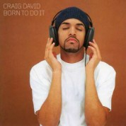 Craig David: Born To Do It - Plak
