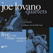 Joe Lovano: Quartets: Live At The Village Vanguard Vol. 1 - Plak